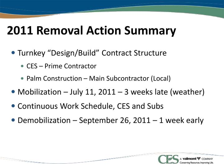 2011 Removal Action Summary