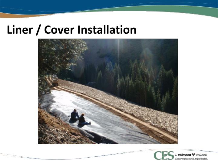 Liner / Cover Installation