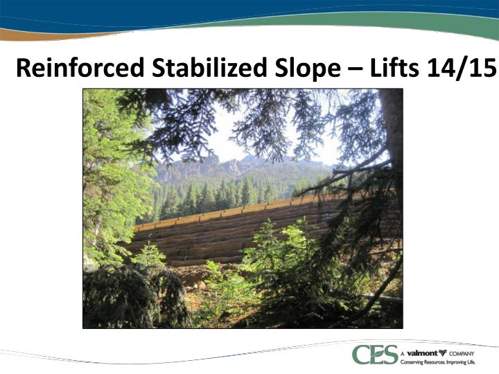 Reinforced Stabilized Slope – Lifts 14/15
