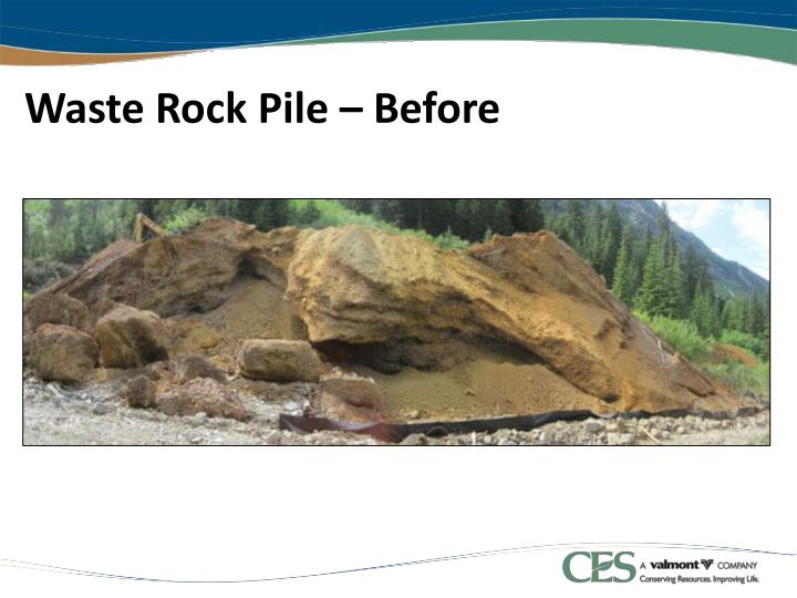 Waste Rock Pile – Before