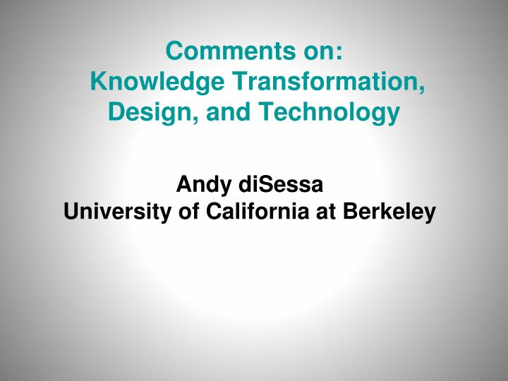 comments on knowledge transformation design and technology n.