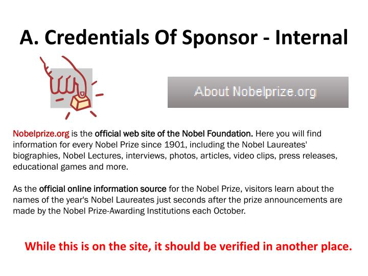 A. Credentials Of Sponsor - Internal