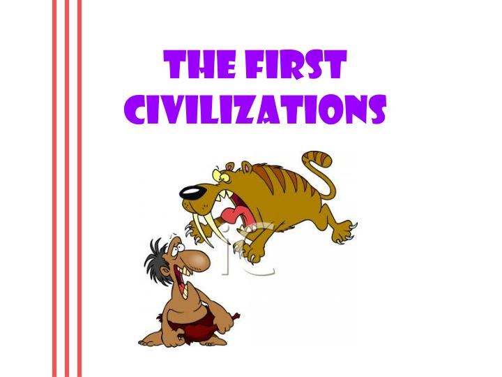 the first civilizations n.