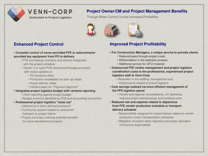 Project Owner/CM and Project Management Benefits