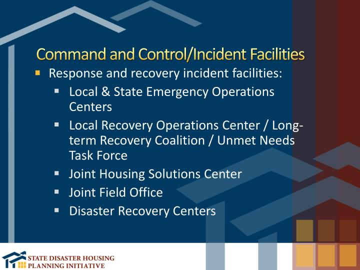 Command and Control/Incident Facilities