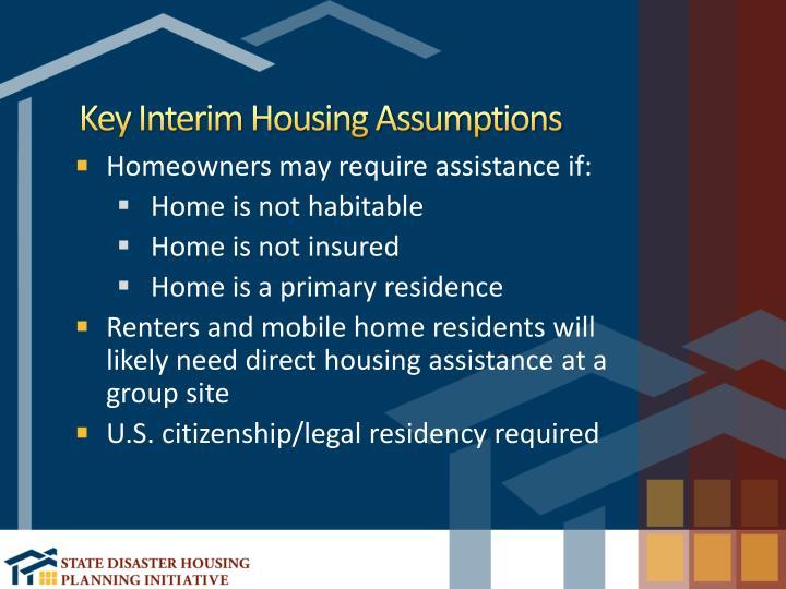 Key Interim Housing Assumptions