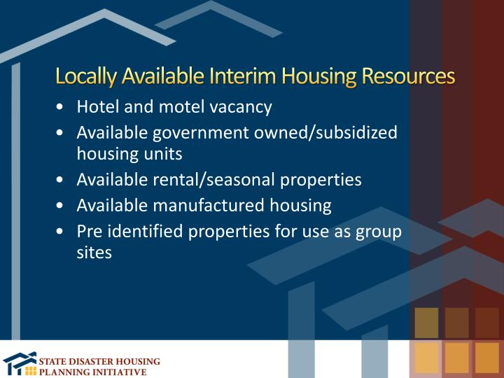 Locally Available Interim Housing