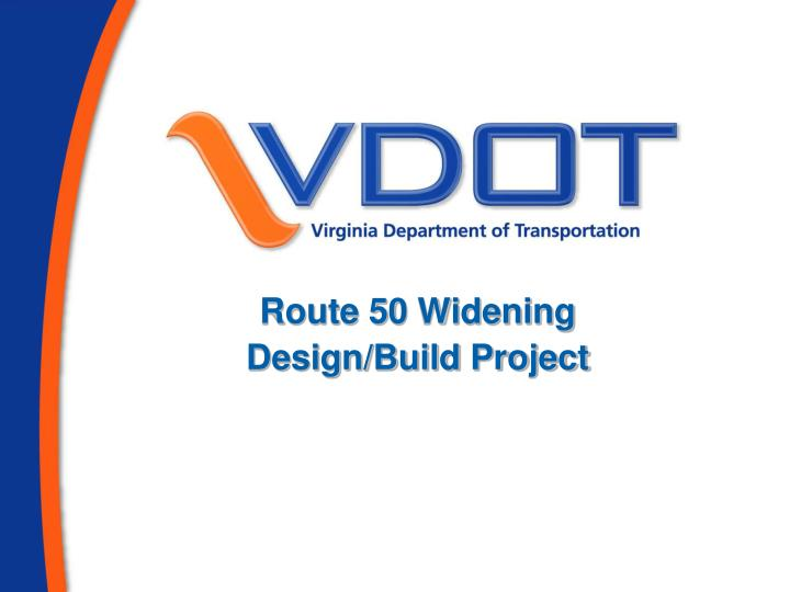 route 50 widening design build project n.
