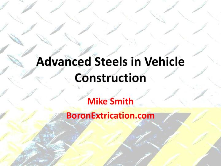 advanced steels in vehicle construction n.