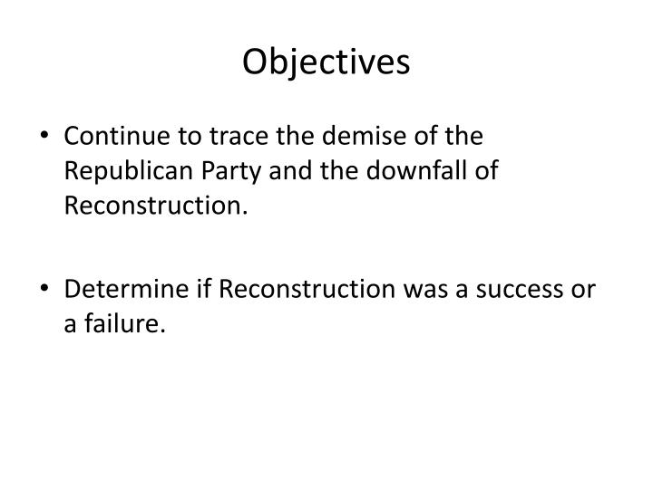 essay on success and failure of reconstruction Every successful man fails at some time failure-tells you about your weaknesses, shortcomings, lack of preparations, lack of efforts so if you can manage extract the lesson to be learnt from failure and try again with redoubled vigor facing failure make one strong, more wise and more resolute, spur.