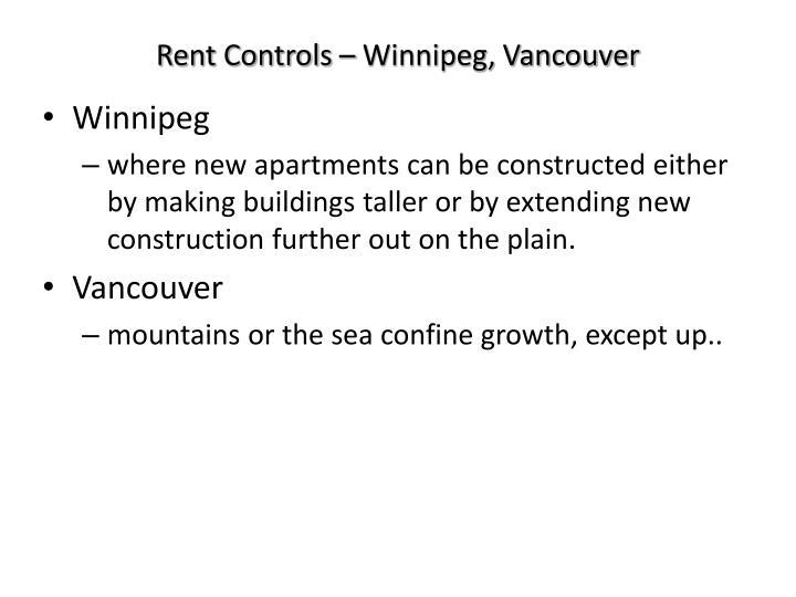 Rent Controls – Winnipeg, Vancouver