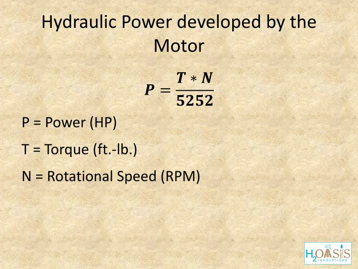 Hydraulic Power developed by the Motor