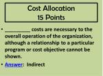 cost allocation 15 points