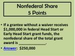 nonfederal share 5 points