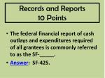 records and reports 10 points