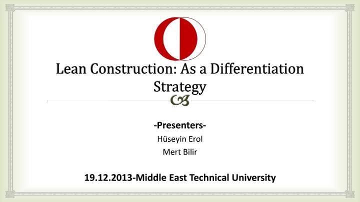 lean construction as a differentiation strategy n.