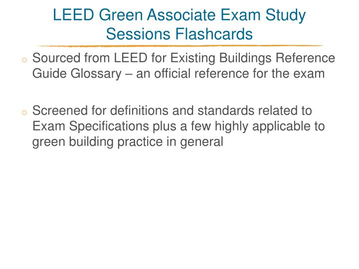 Leed green associate exam study sessions flashcards