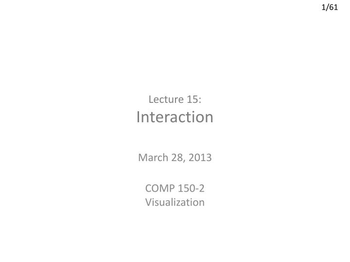 lecture 15 interaction n.
