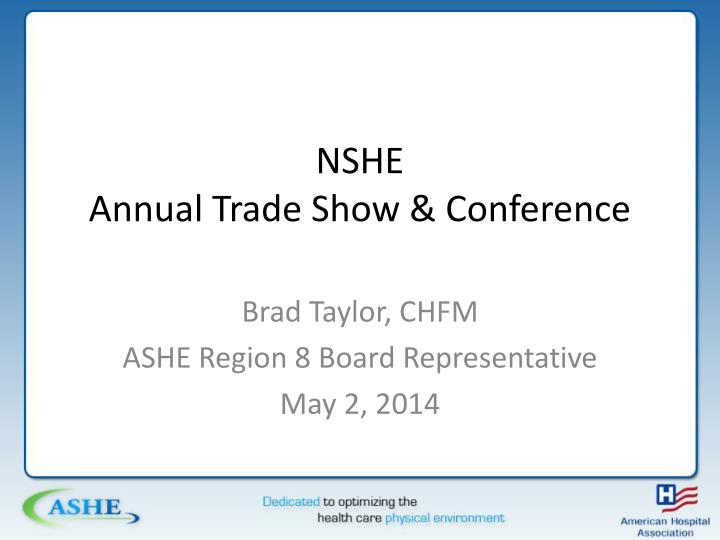 Nshe annual trade show conference