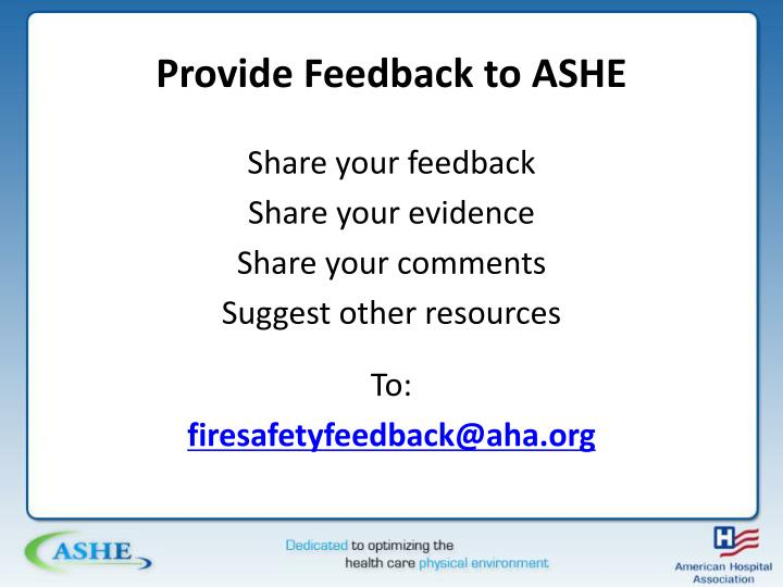 Provide Feedback to ASHE