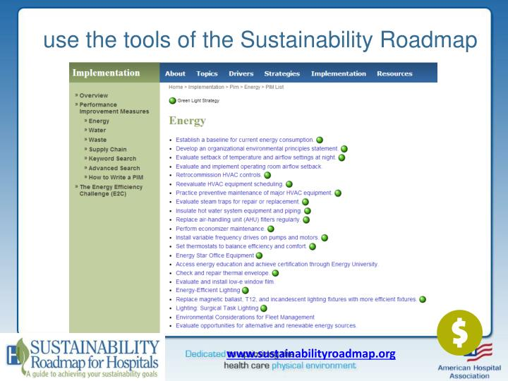 use the tools of the Sustainability Roadmap