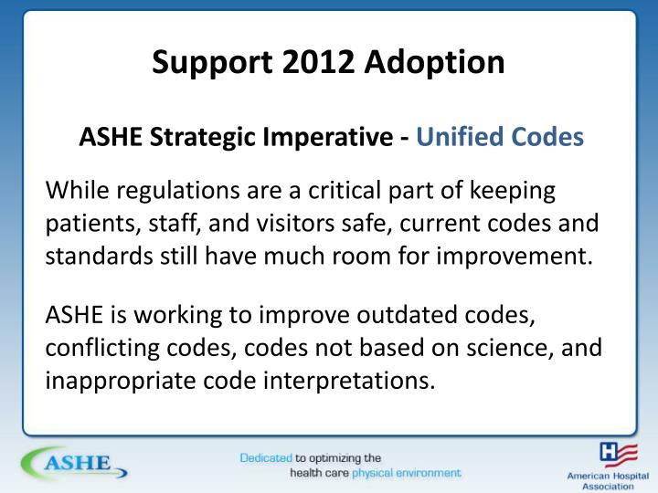 Support 2012 Adoption