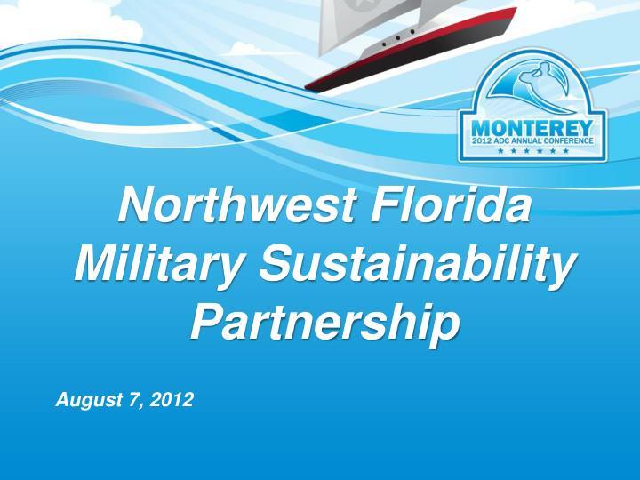 Northwest florida military sustainability partnership