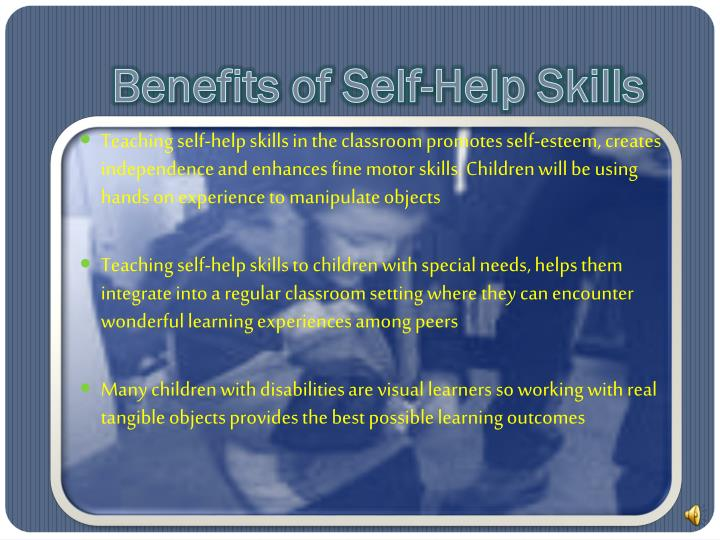 Benefits Of Self Help Skills Teaching