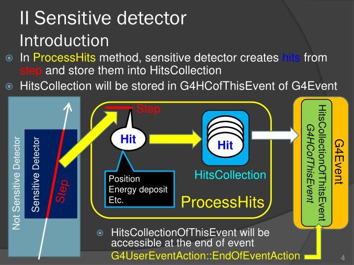 II Sensitive detector