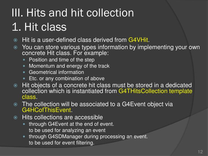 III. Hits and hit collection