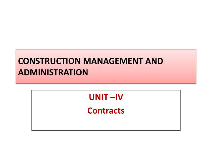 construction management and administration n.
