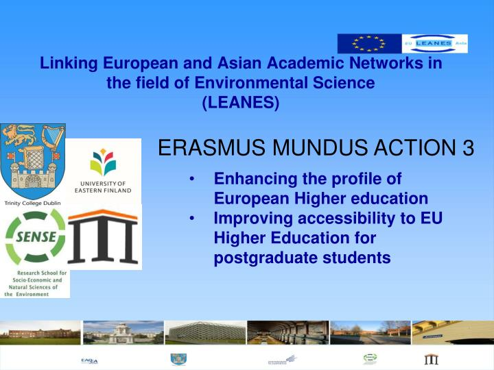 Linking european and asian academic networks in the field of environmental science leanes