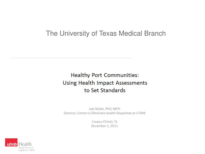 the university of texas medical branch n.