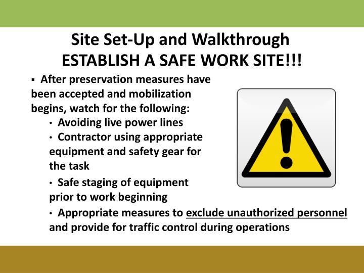 Site Set-Up and Walkthrough