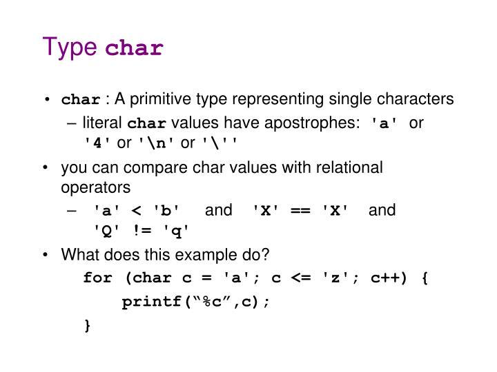 Type char