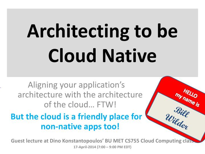 architecting to be cloud native n.