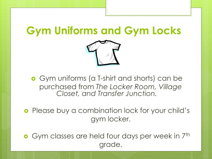 Gym Uniforms and Gym Locks
