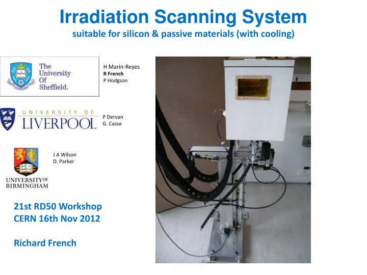 irradiation scanning system suitable for silicon passive materials with cooling n.