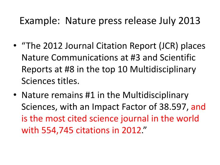 Example:  Nature press release July 2013