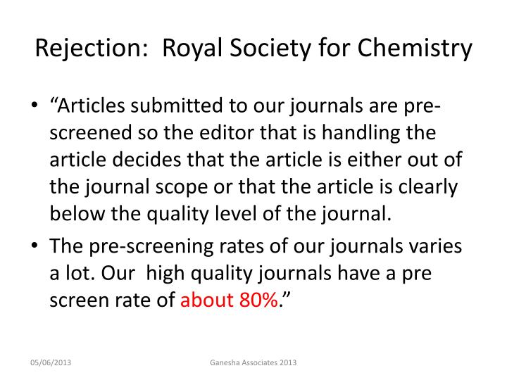 Rejection:  Royal Society for Chemistry