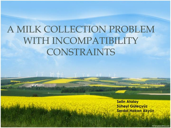 a milk collection problem with incompatibility constraints n.