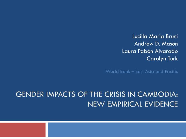 gender impacts of the crisis in cambodia new empirical evidence n.