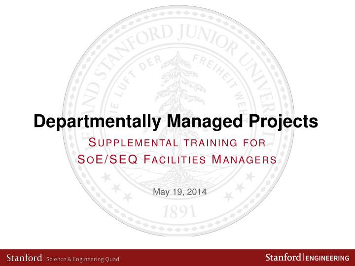 departmentally managed projects n.