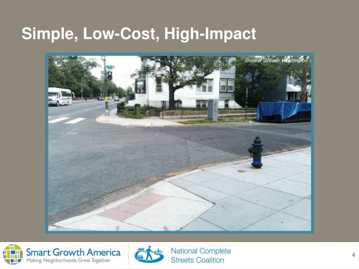 Simple, Low-Cost, High-Impact