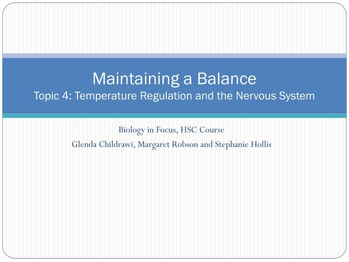 Maintaining a balance topic 4 temperature regulation and the nervous system