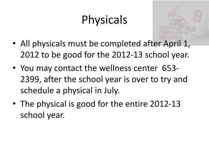 Physicals