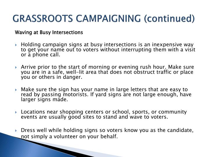 GRASSROOTS CAMPAIGNING (continued)