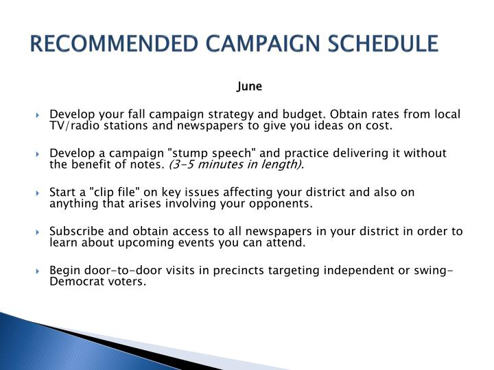 RECOMMENDED CAMPAIGN SCHEDULE