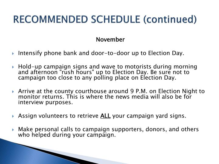 RECOMMENDED SCHEDULE (continued)