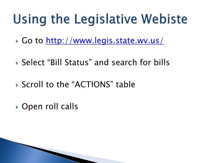 Using the Legislative